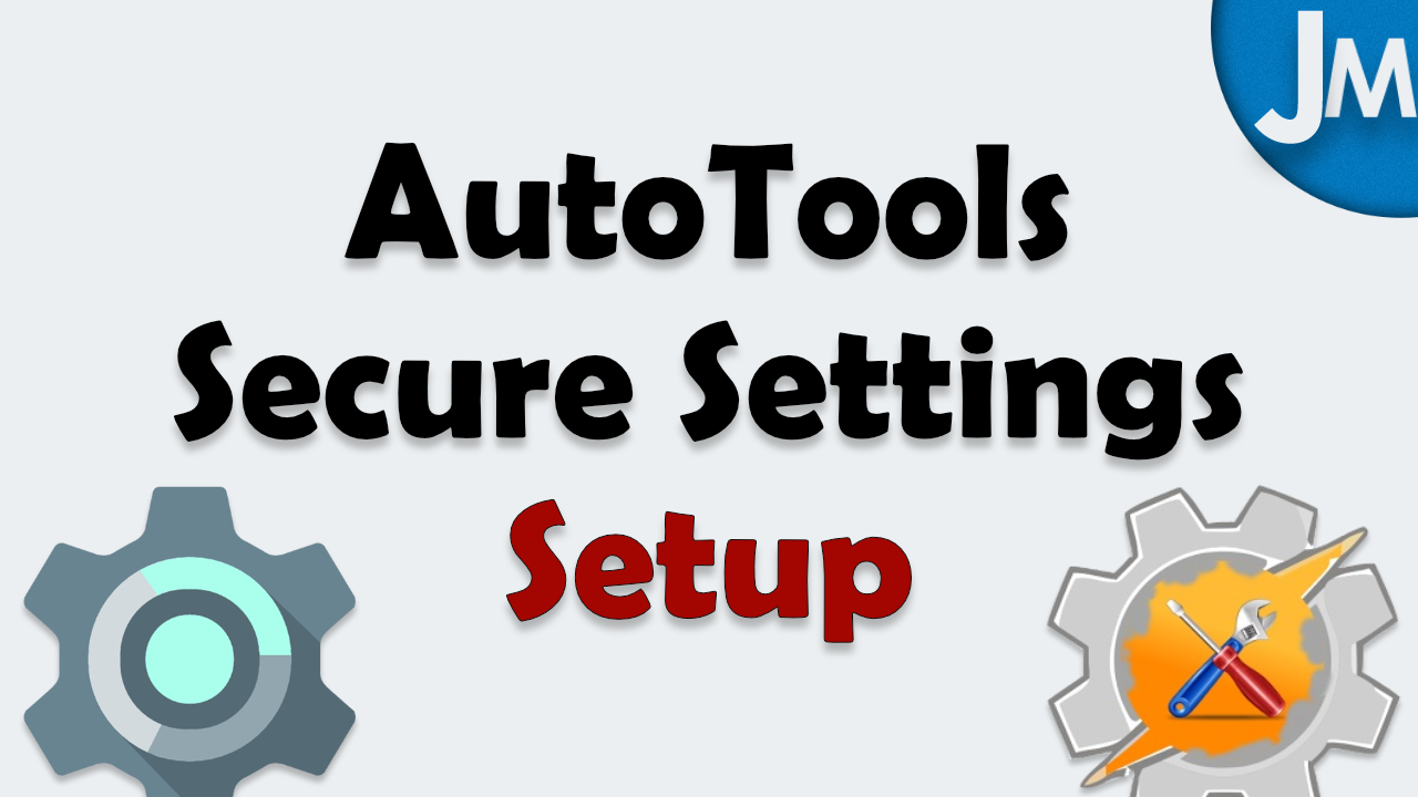 AutoTools Secure Settings Setup.jpg
